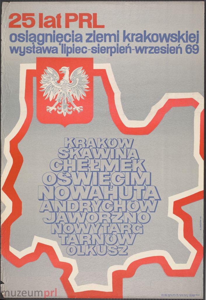 """wizerunek  """"25 lat PRL – osiągnięcia ziemi krakowskiej"""" – plakat"""