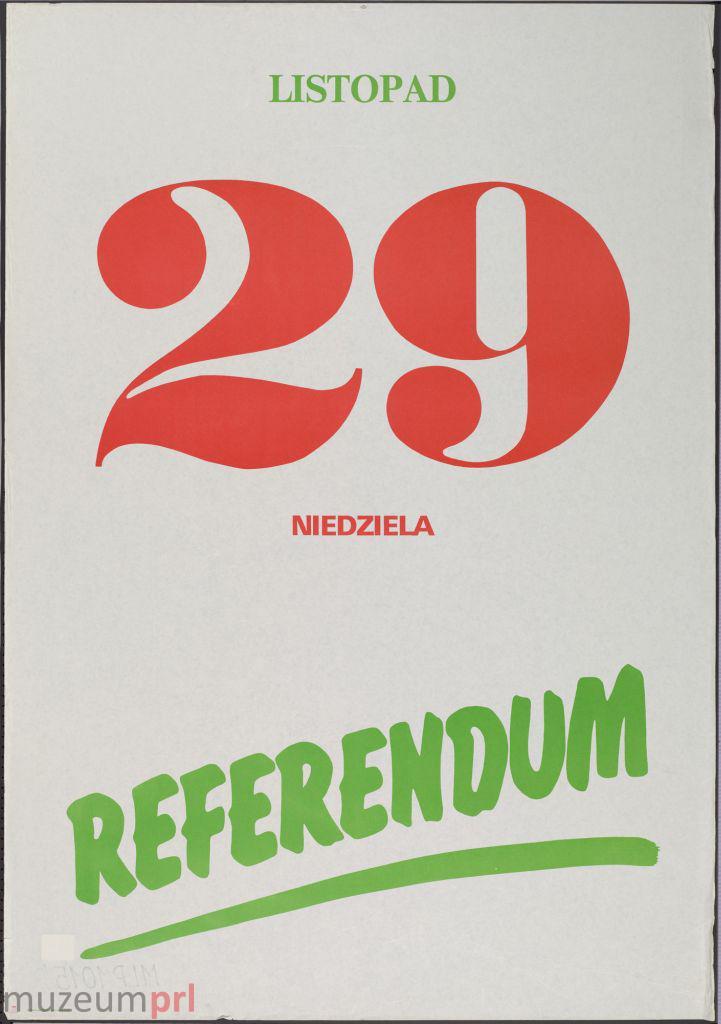 """wizerunek  """"29 listopad – niedziela – referendum"""" – plakat propagandowy"""