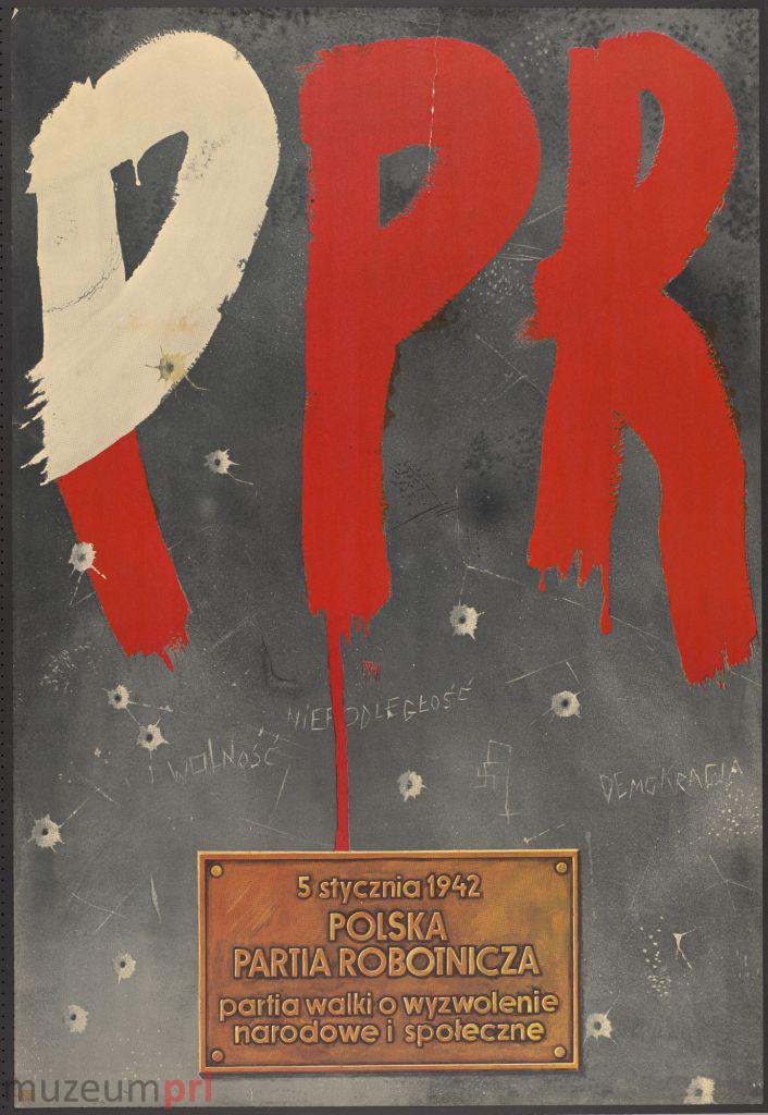 """wizerunek  """"5 stycznia 1942 – Polska Partia Robotnicza – partia walki o wyzwolenie narodowe i społeczne"""" – plakat propagandowy"""