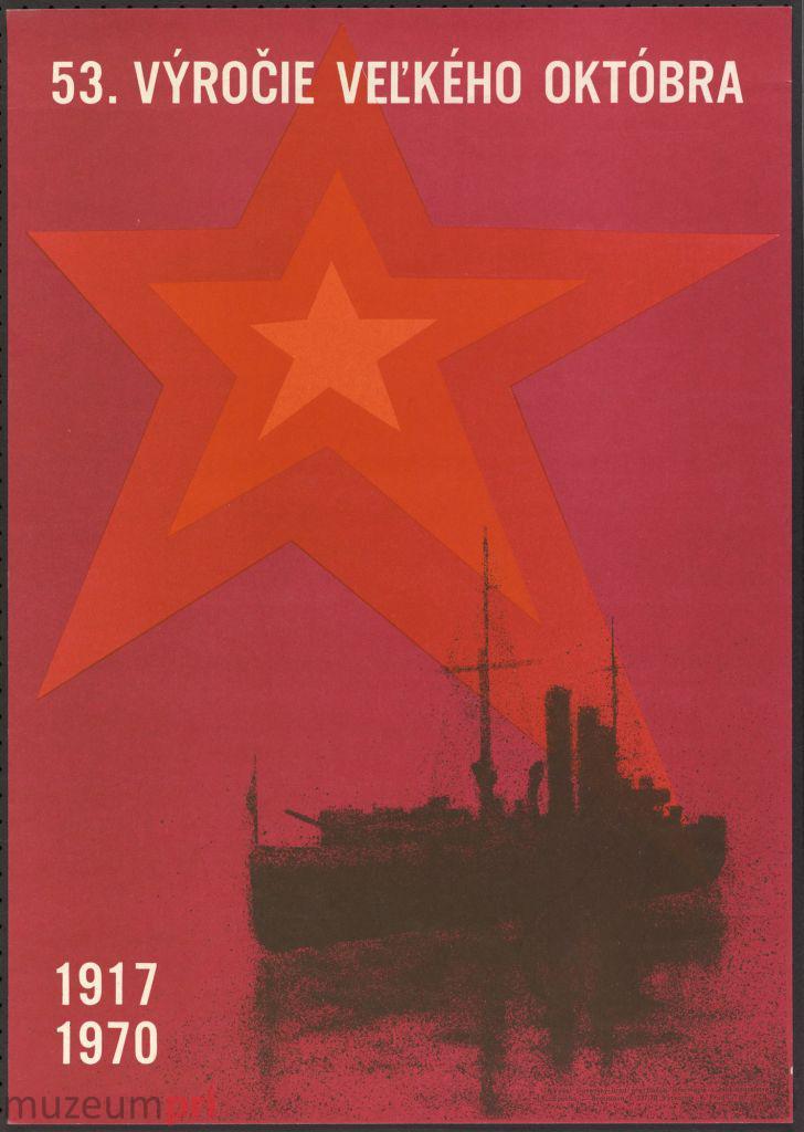 "wizerunek  ""53. Výročie Veľkého októbra – 1917-1970"" – plakat propagandowy"