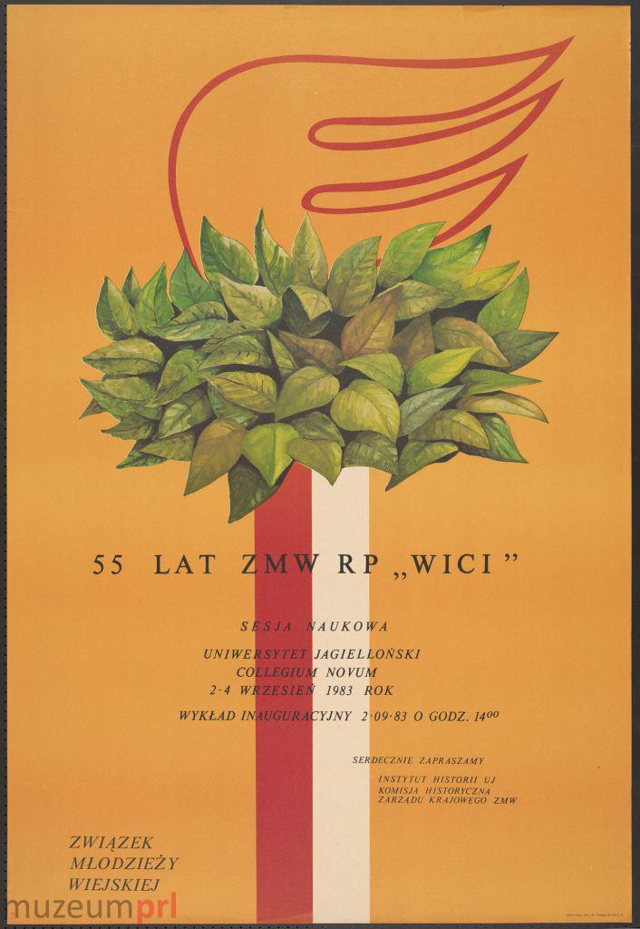 """wizerunek  """"55 lat ZMW RP """"Wici"""" – sesja naukowa"""" – plakat propagandowy"""