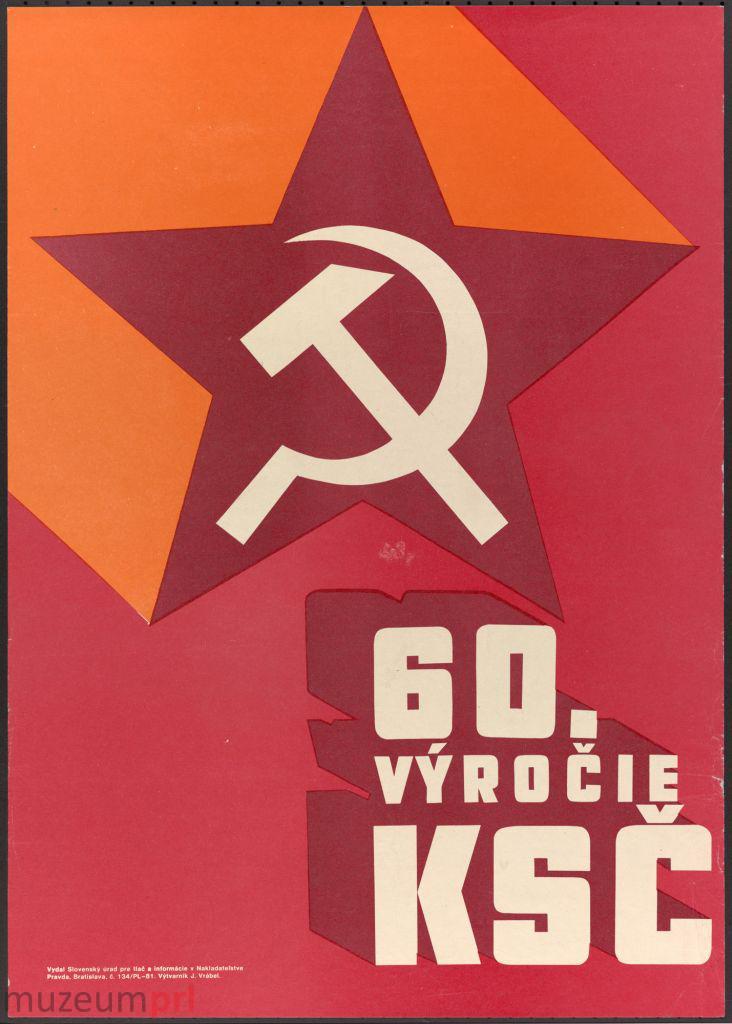 "wizerunek  ""60. výročie KSČ"" – plakat propagandowy"