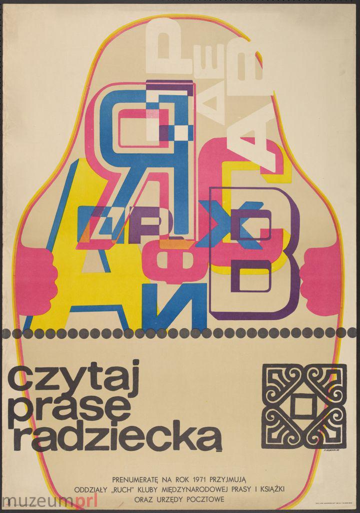 """wizerunek  """"Czytaj prasę radziecką"""" – plakat propagandowy"""
