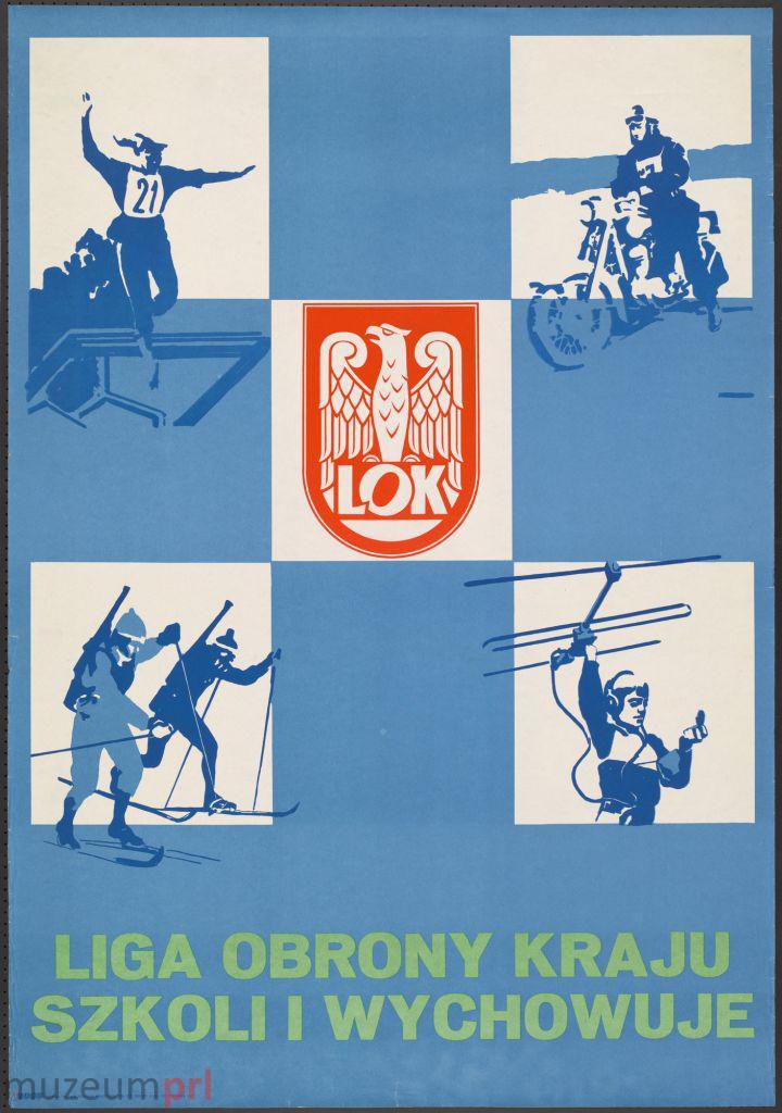 """wizerunek  """"Liga Obrony Kraju szkoli i wychowuje"""" – plakat propagandowy"""