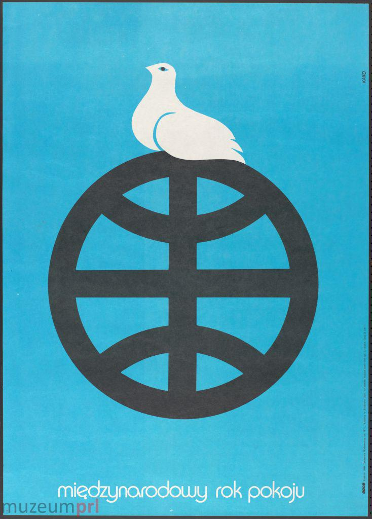 """wizerunek  """"Międzynarodowy rok pokoju"""" – plakat propagandowy"""