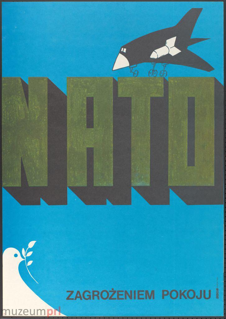 """wizerunek  """"NATO zagrożeniem pokoju"""" – plakat propagandowy"""