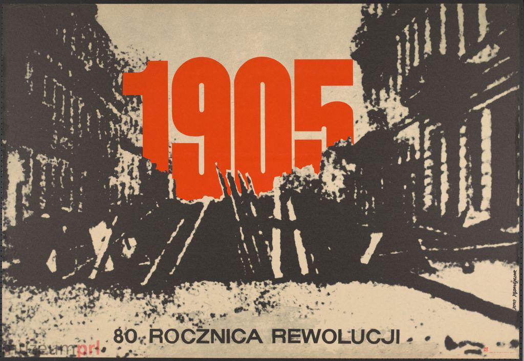 """wizerunek  """"1905 – 80 rocznica rewolucji"""" – plakat propagandowy"""