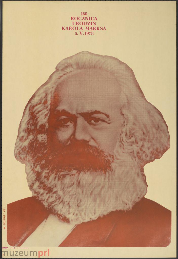 """wizerunek  """"160 rocznica urodzin Karola Marksa – 5.V.1978"""" – plakat propagandowy"""