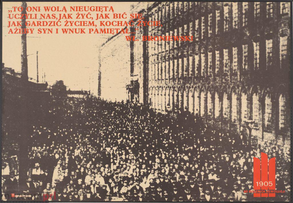 """wizerunek  """"»To oni wolą nieugiętą…« – 1905 – 80 rocznica rewolucji"""" – plakat propagandowy"""