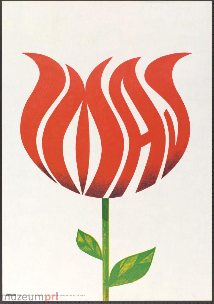 """wizerunek  """"1 MAJ"""" – plakat propagandowy"""