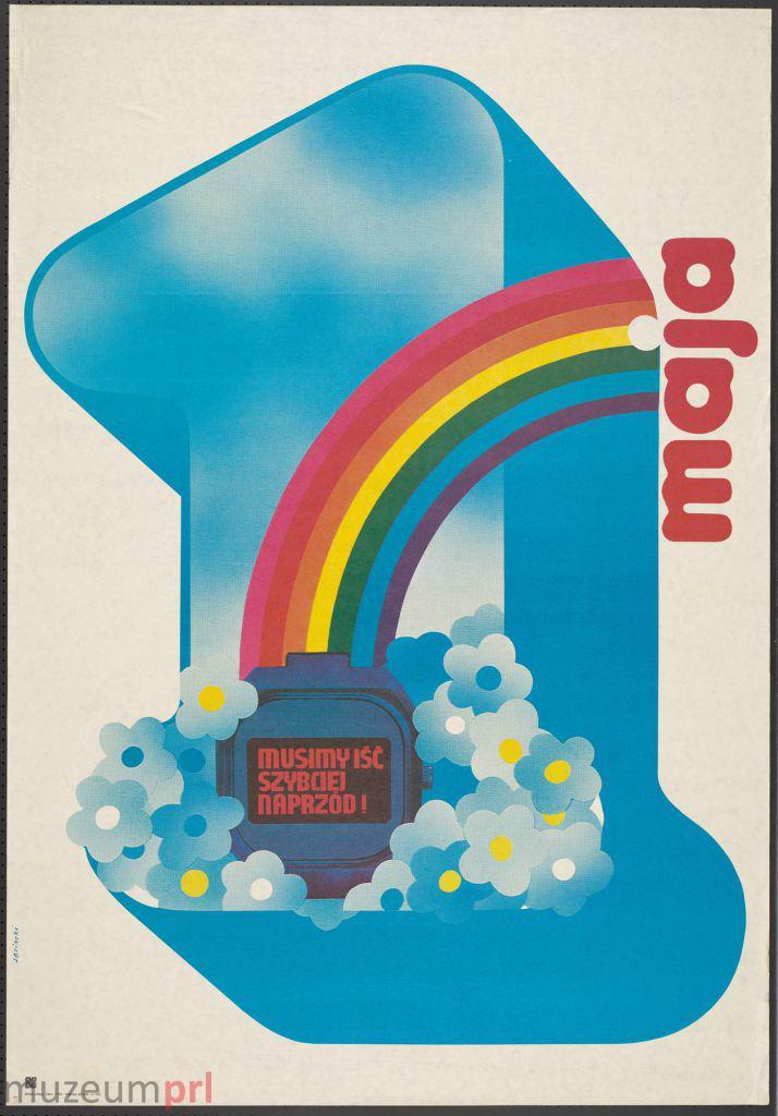 """wizerunek  """"1 maja – Musimy iść szybciej naprzód!"""" – plakat propagandowy"""