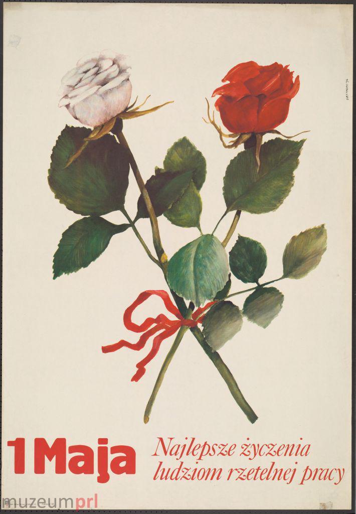 """wizerunek  """"1 Maja – najlepsze życzenia ludziom rzetelnej pracy"""" – plakat"""