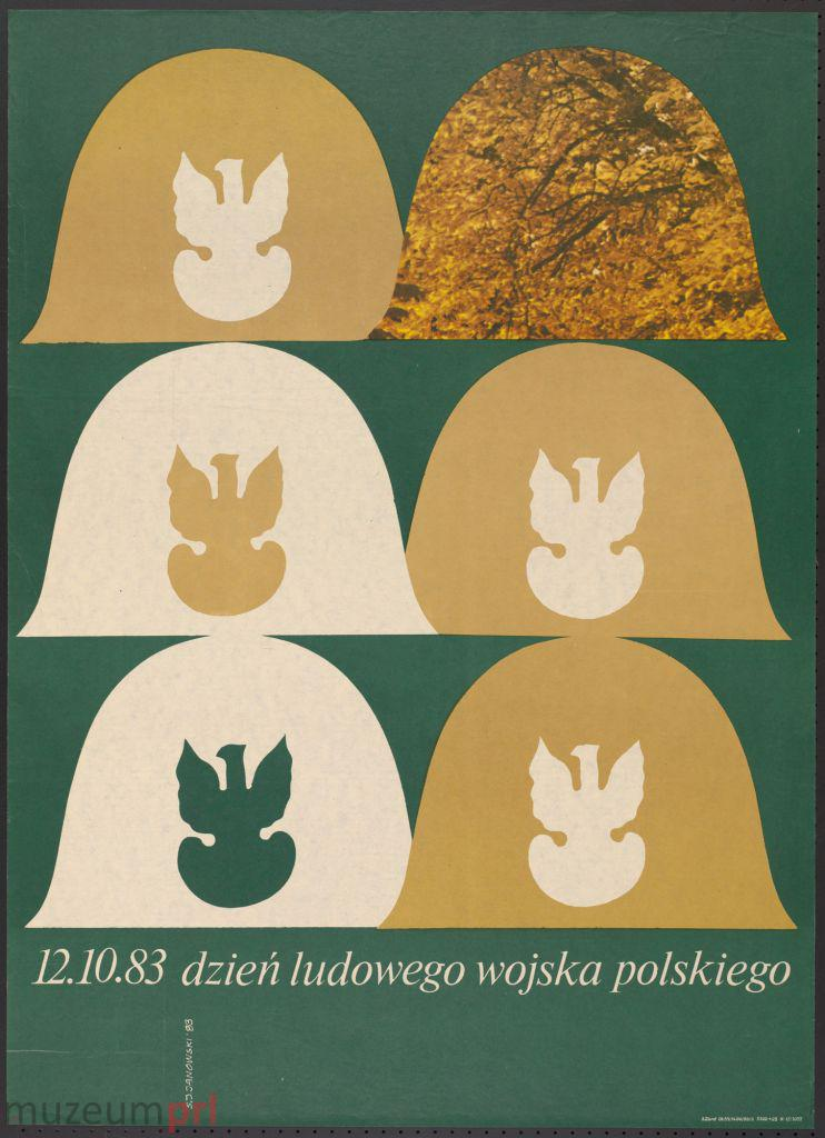 """wizerunek  """"12.10.83 dzień ludowego wojska polskiego"""" – plakat propagandowy"""