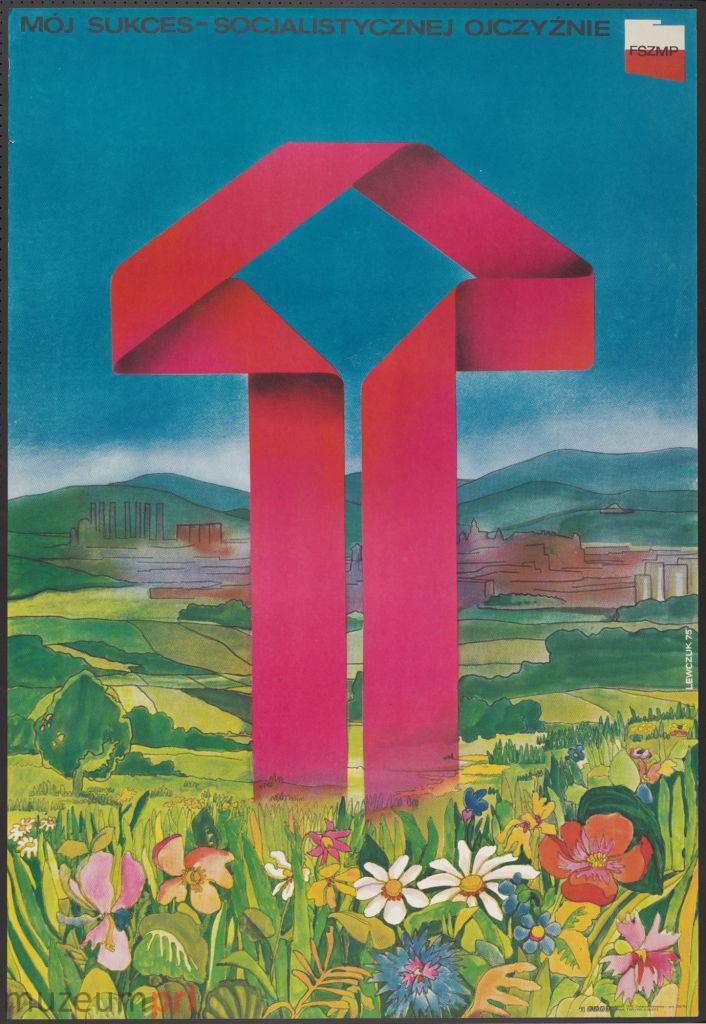 """wizerunek  """"Mój sukces – socjalistycznej ojczyźnie"""" – plakat propagandowy"""