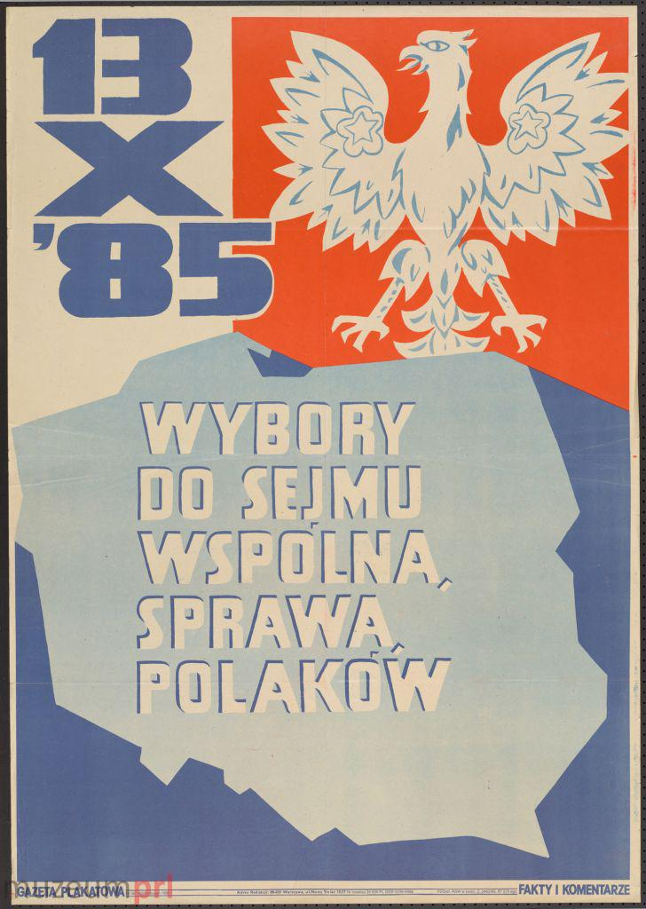 """wizerunek  """"13 X '85 – Wybory do Sejmu wspólną sprawą Polaków"""" – gazeta plakatowa"""