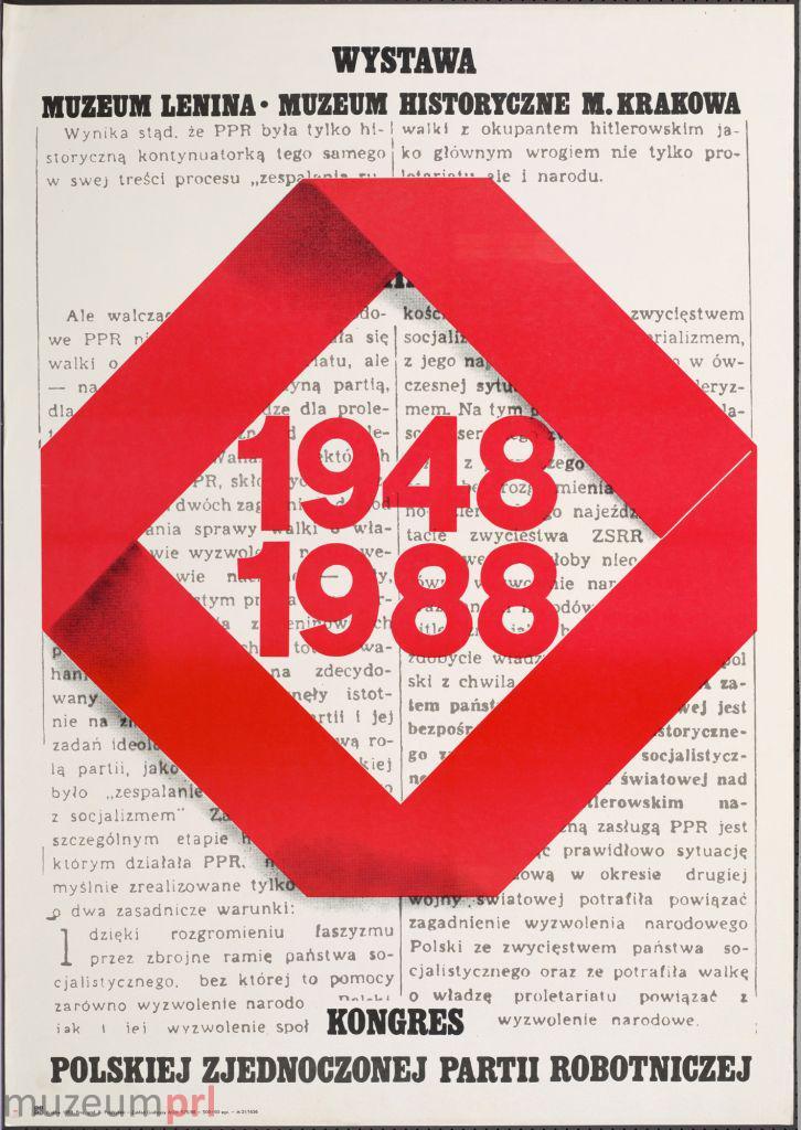 """wizerunek  """"1948-1988. Kongres Polskiej Zjednoczonej Partii Robotniczej"""" – plakat"""
