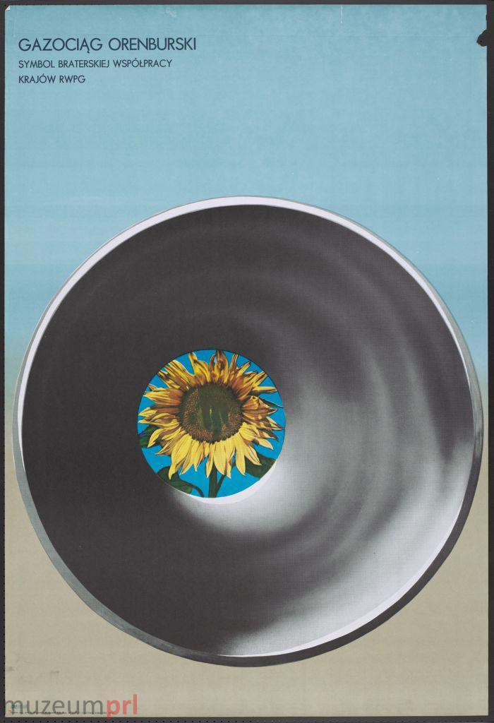 """wizerunek  """"Gazociąg Orenburski – symbol braterskiej współpracy krajów RWPG"""" – plakat propagandowy"""