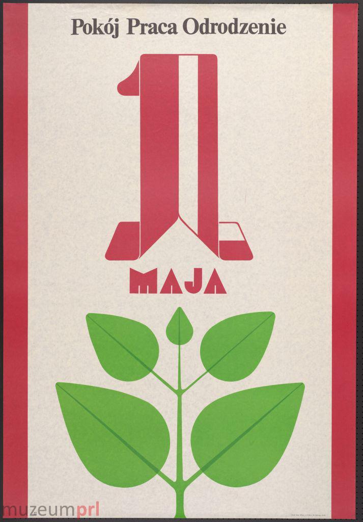 """wizerunek  """"1 MAJA – Pokój Praca Odrodzenie"""" – plakat propagandowy"""