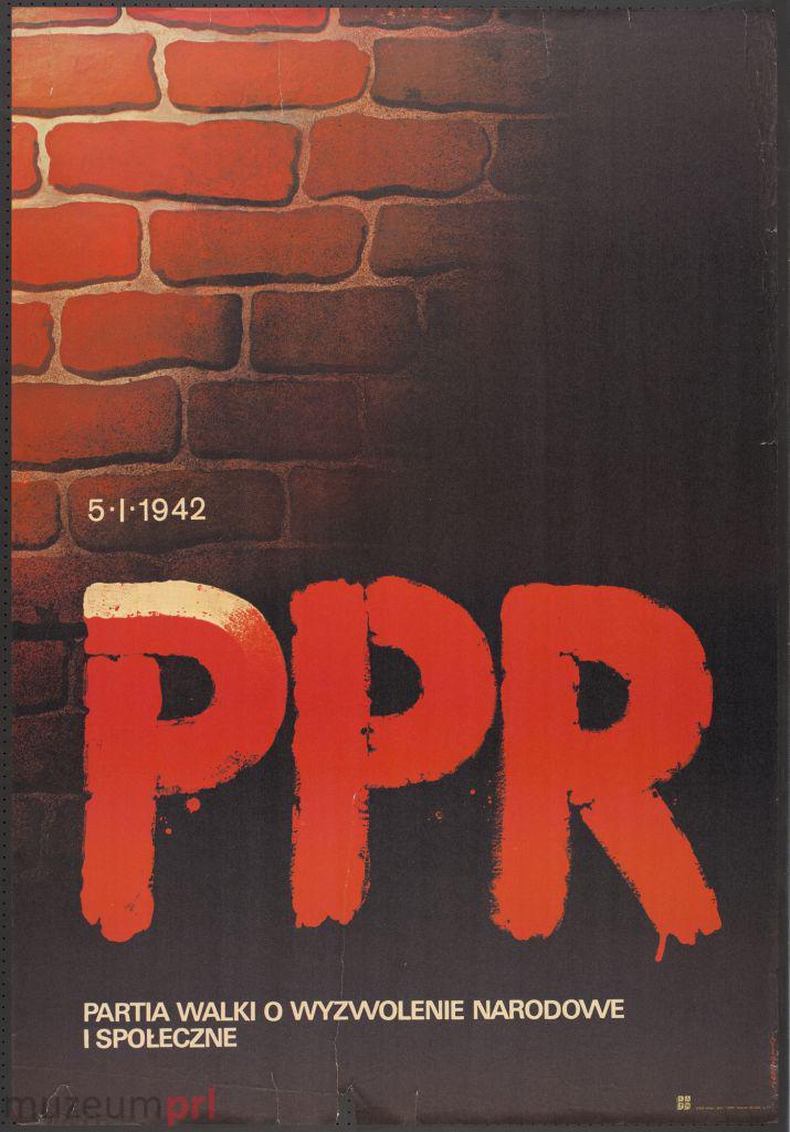 """wizerunek  """"5 I 1942 – PPR – partia walki o wyzwolenie narodowe i społeczne"""" – plakat propagandowy"""