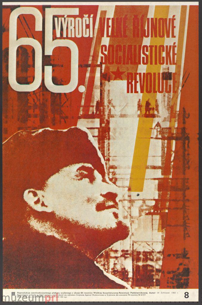 """wizerunek  """"65. Výročí Velké říjnové socialistické revoluce"""" – plakat propagandowy"""