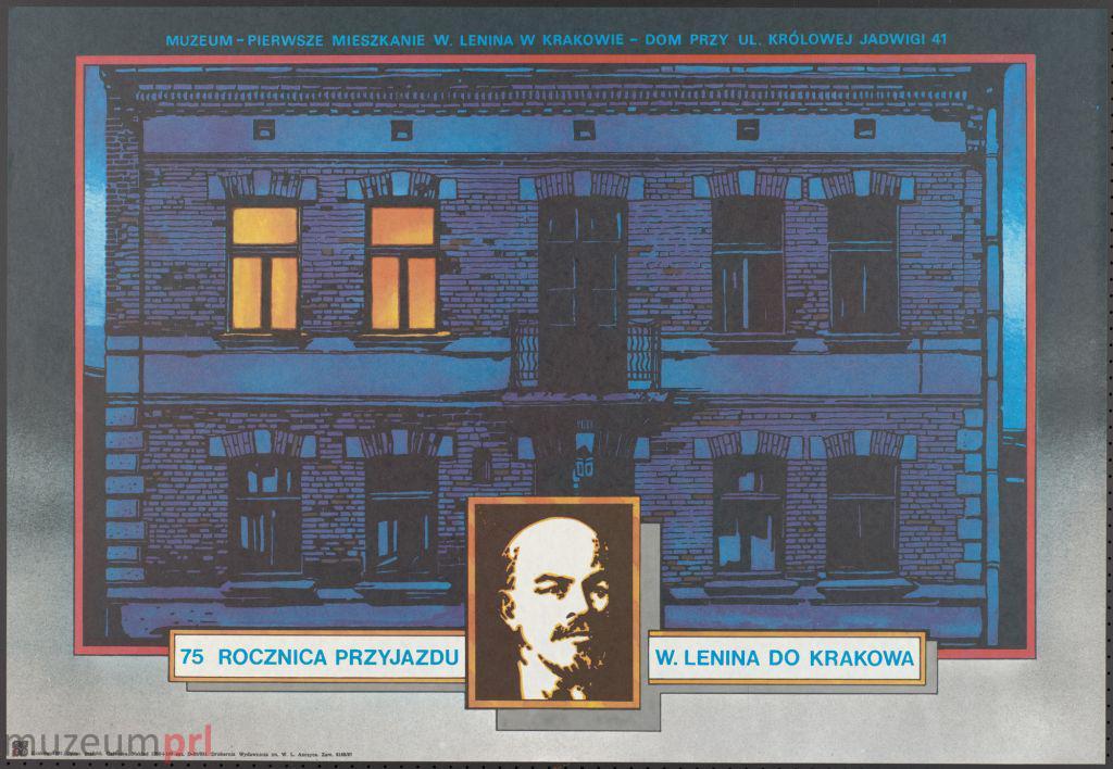 """wizerunek  """"75. rocznica przyjazdu W. Lenina do Krakowa"""" – plakat reklamowy"""