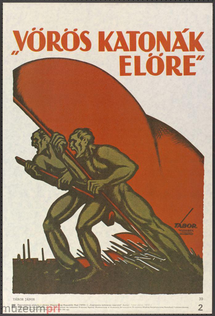 """wizerunek  """"Czerwony żołnierzu naprzód"""" (""""Vörös katonák előre"""") – plakat propagandowy"""