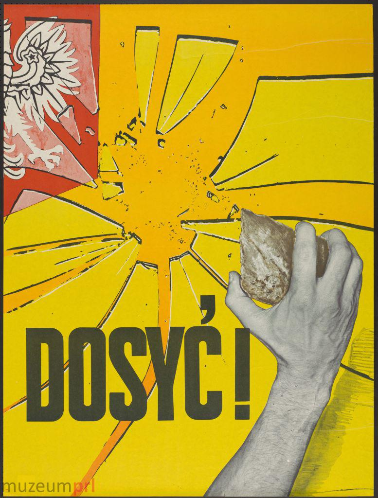 """wizerunek  """"Dosyć!"""" – plakat propagandowy"""
