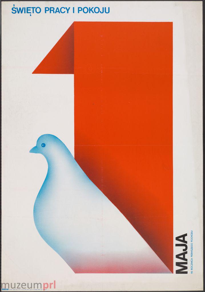 """wizerunek  """"1 Maja – święto pracy i pokoju"""" – plakat propagandowy"""