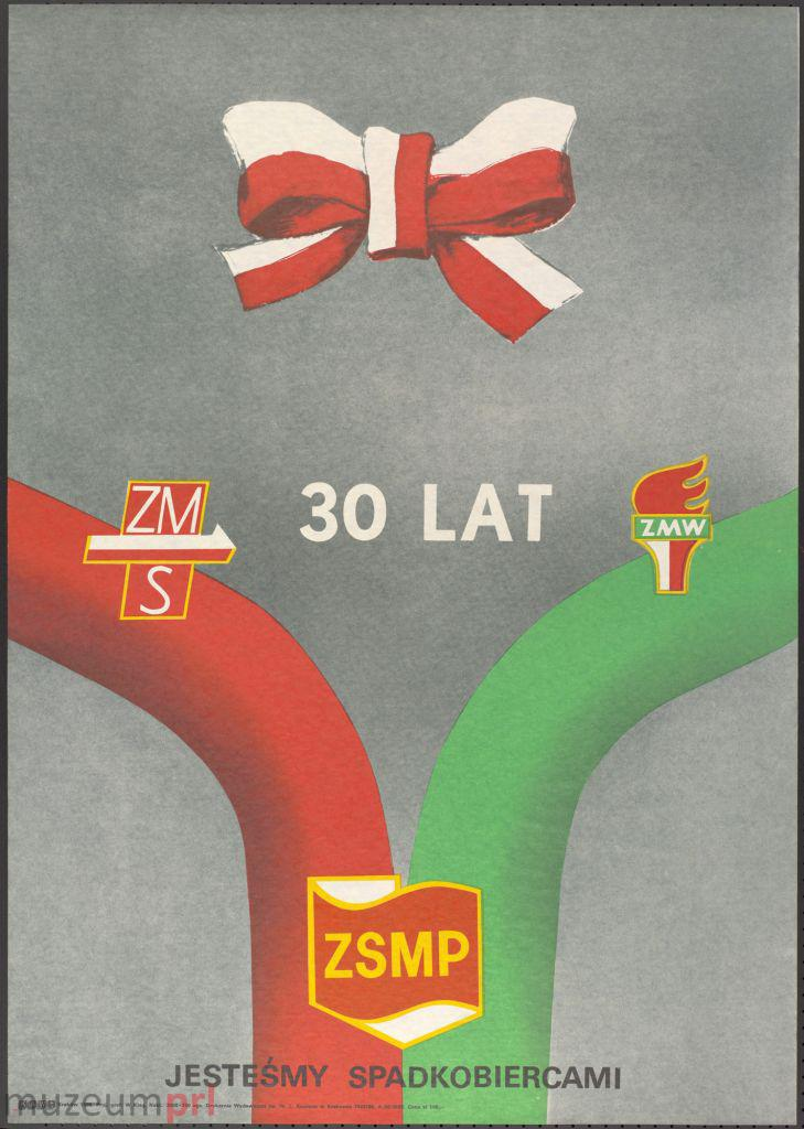 """wizerunek  """"ZSMP. Jesteśmy Spadkobiercami"""" – plakat propagandowy"""